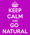 keep-calm-and-go-natural-6